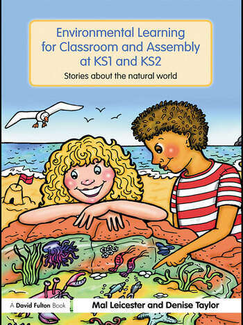 Environmental Learning for Classroom and Assembly at KS1 & KS2 Stories about the Natural World book cover