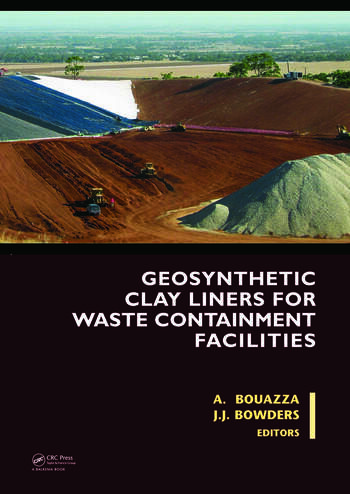 Geosynthetic Clay Liners for Waste Containment Facilities book cover