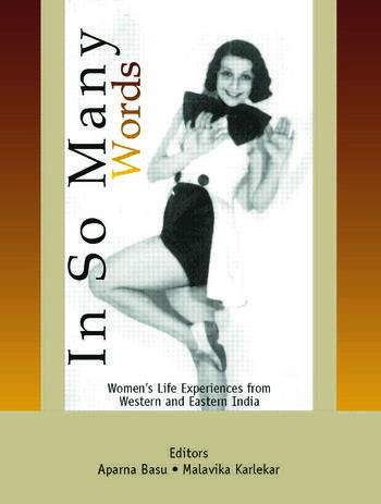 In So Many Words Women's Life Experiences from Western and Eastern India book cover