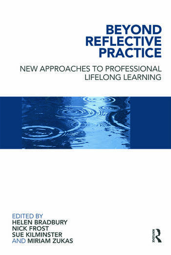 Beyond Reflective Practice New Approaches to Professional Lifelong Learning book cover