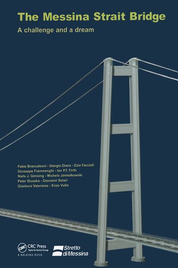 The Messina Strait Bridge A Challenge and a Dream book cover