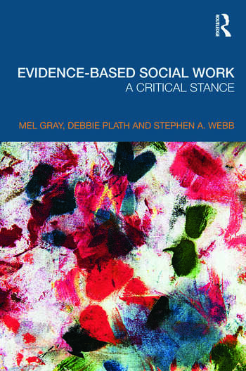 Evidence-based Social Work A Critical Stance book cover