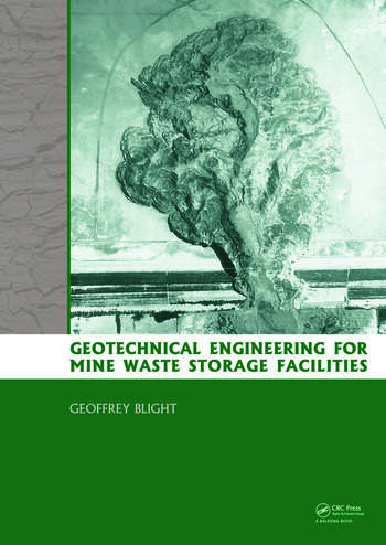 Geotechnical Engineering for Mine Waste Storage Facilities book cover