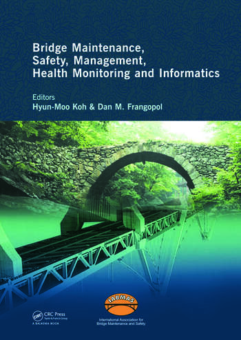 Bridge Maintenance, Safety Management, Health Monitoring and Informatics - IABMAS '08 Proceedings of the Fourth International IABMAS Conference, Seoul, Korea, July 13-17 2008 book cover