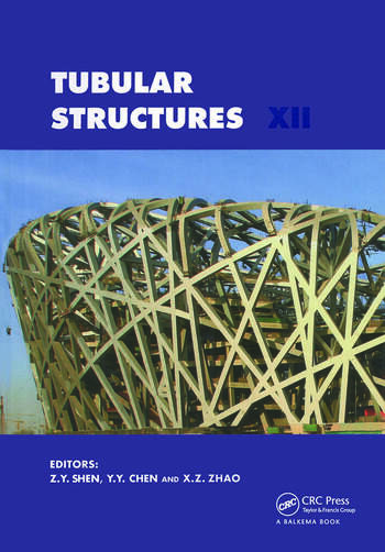 Tubular Structures XII Proceedings of Tubular Structures XII, Shanghai, China, 8-10 October 2008 book cover