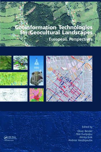 Geoinformation Technologies for Geo-Cultural Landscapes: European Perspectives book cover