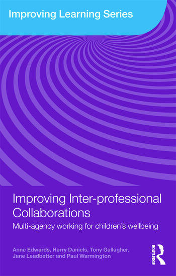 Improving Inter-professional Collaborations Multi-Agency Working for Children's Wellbeing book cover