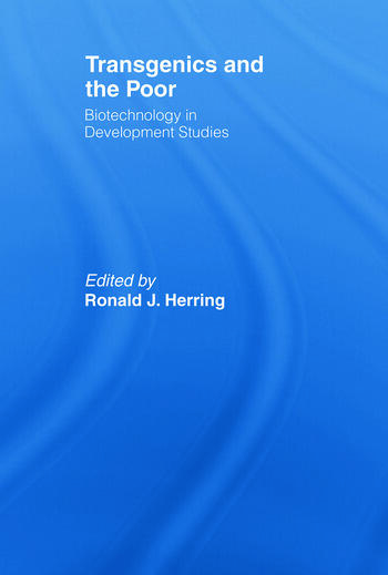 Transgenics and the Poor Biotechnology in Development Studies book cover