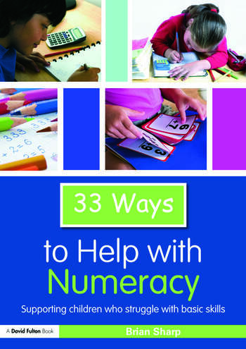 33 Ways to Help with Numeracy Supporting Children who Struggle with Basic Skills book cover