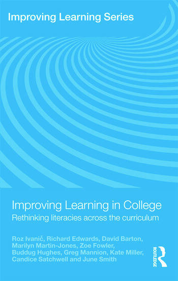 Improving Learning in College Rethinking Literacies Across the Curriculum book cover
