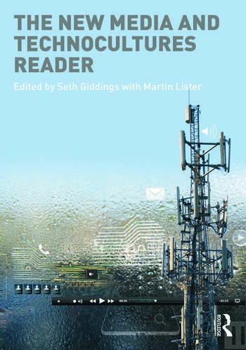 The New Media and Technocultures Reader book cover