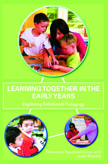 Learning Together in the Early Years Exploring Relational Pedagogy book cover