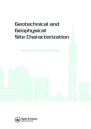 Geotechnical and Geophysical Site Characterization Proceedings of the 3rd International Conference on Site Characterization (ISC'3, Taipei, Taiwan, 1-4 April 2008). BOOK Keynote papers (258 pages) + CD-ROM full papers (1508 pages) book cover
