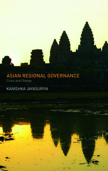 Asian Regional Governance Crisis and Change book cover