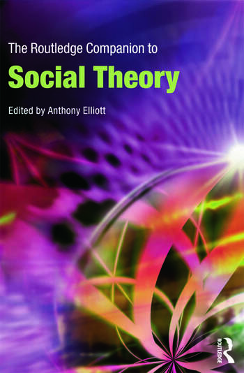 The Routledge Companion to Social Theory book cover