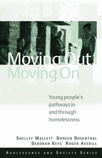 Moving Out, Moving On Young People's Pathways In and Through Homelessness book cover