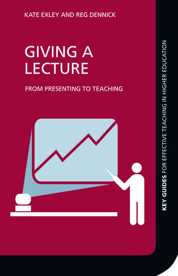 Giving a Lecture From Presenting to Teaching book cover