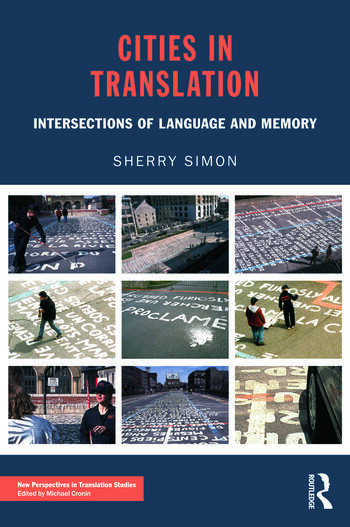 Cities in Translation Intersections of Language and Memory book cover