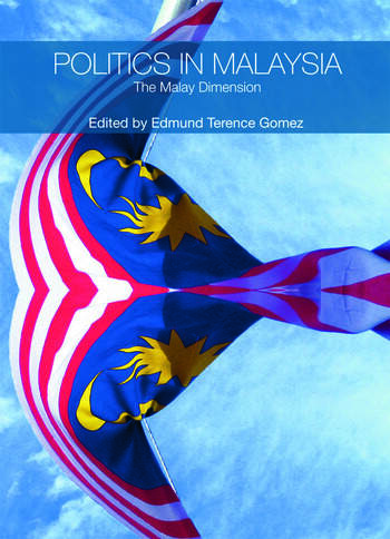 Politics in Malaysia The Malay Dimension book cover