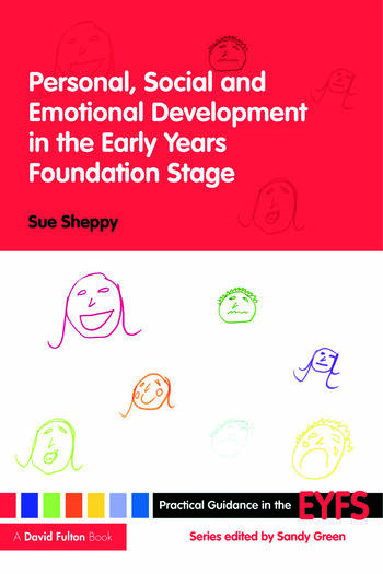 Personal, Social and Emotional Development in the Early Years Foundation Stage book cover