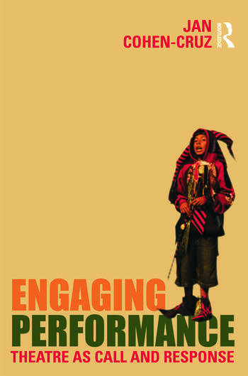 Engaging Performance Theatre as call and response book cover