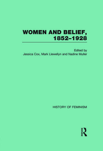 Women and Belief, 1852–1928 book cover