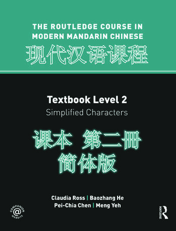 Routledge Course In Modern Mandarin Chinese Level 2 (Simplified) book cover