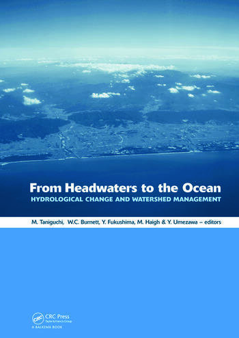 From Headwaters to the Ocean Hydrological Change and Water Management - Hydrochange 2008, 1-3 October 2008, Kyoto, Japan book cover