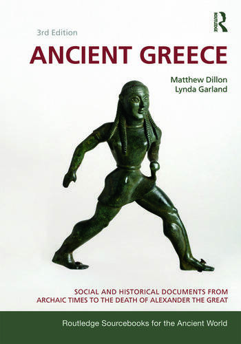 Ancient Greece Social and Historical Documents from Archaic Times to the Death of Alexander the Great book cover