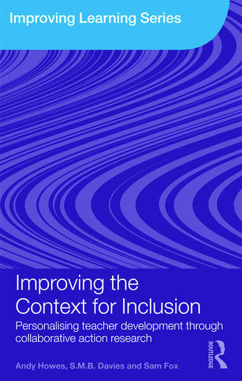 Improving the Context for Inclusion Personalising Teacher Development through Collaborative Action Research book cover