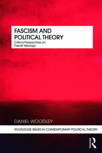 Fascism and Political Theory Critical Perspectives on Fascist Ideology book cover