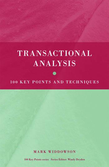 Transactional Analysis 100 Key Points and Techniques book cover