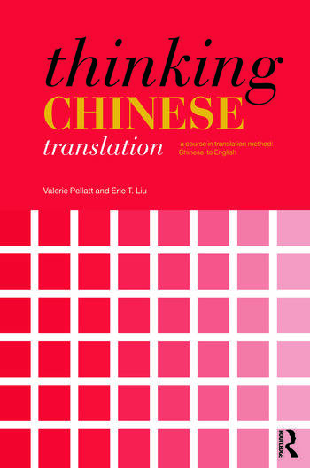 Thinking Chinese Translation A Course in Translation Method: Chinese to English book cover