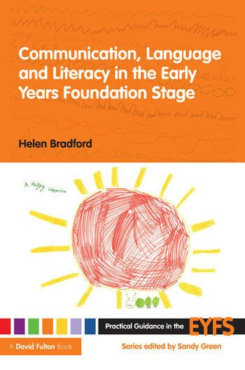 Communication, Language and Literacy in the Early Years Foundation Stage book cover