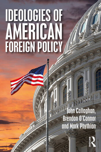 Ideologies of American Foreign Policy book cover