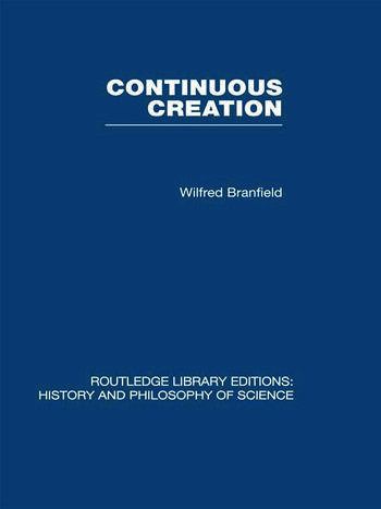 Continuous Creation A Biological Concept of the Nature of Matter book cover
