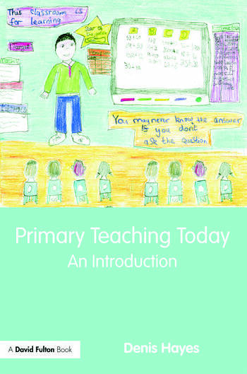 Primary Teaching Today An Introduction book cover
