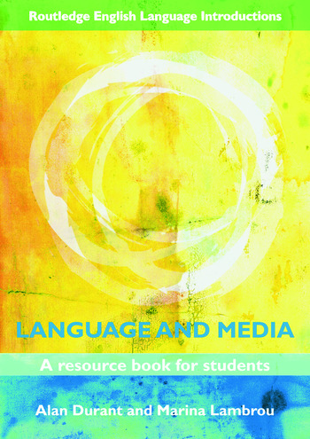 Language and Media A Resource Book for Students book cover