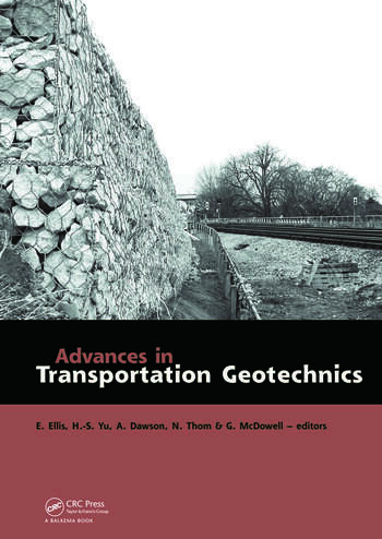 Advances in Transportation Geotechnics Proceedings of the International Conference held in Nottingham, UK, 25-27 August 2008 book cover