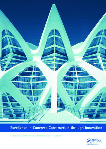 Excellence in Concrete Construction through Innovation Proceedings of the conference held at the Kingston University, United Kingdom, 9 - 10 September 2008 book cover