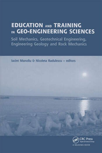 Education and Training in Geo-Engineering Sciences Soil Mechanics and Geotechnical Engineering, Engineering Geology, Rock Mechanics book cover