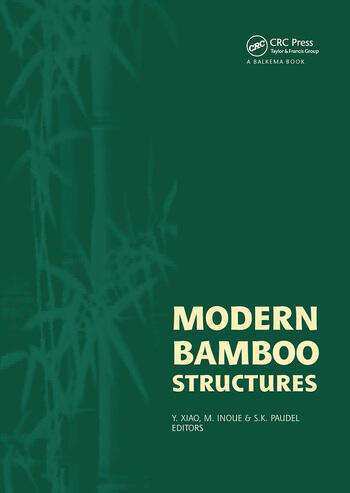 Modern Bamboo Structures Proceedings of the First International Conference book cover