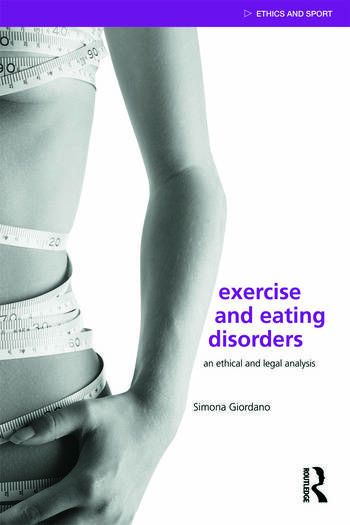 Exercise and Eating Disorders An Ethical and Legal Analysis book cover
