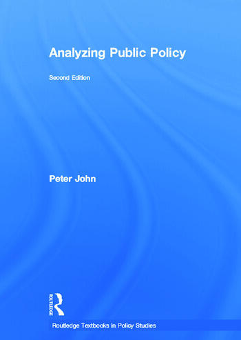 analyzing public policy Get this from a library analyzing public policy [peter john.