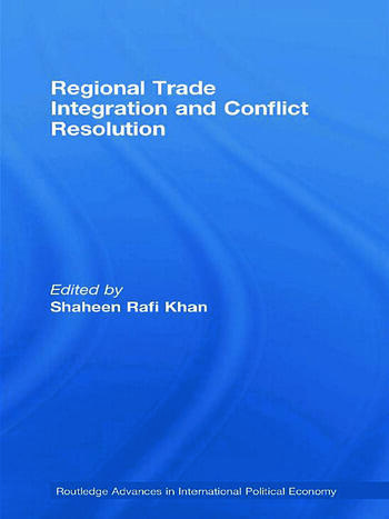 Regional Trade Integration and Conflict Resolution book cover