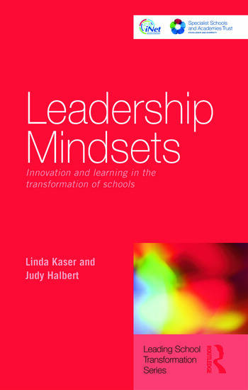Leadership Mindsets Innovation and Learning in the Transformation of Schools book cover