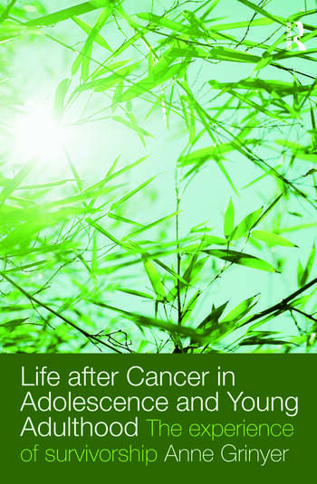 Life After Cancer in Adolescence and Young Adulthood The Experience of Survivorship book cover