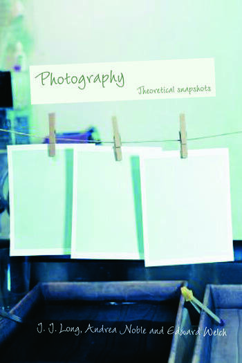 Photography: Theoretical Snapshots book cover