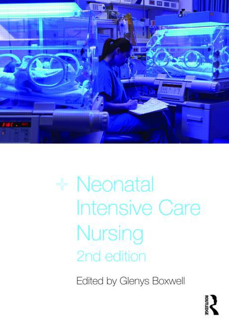 Neonatal Intensive Care Nursing book cover