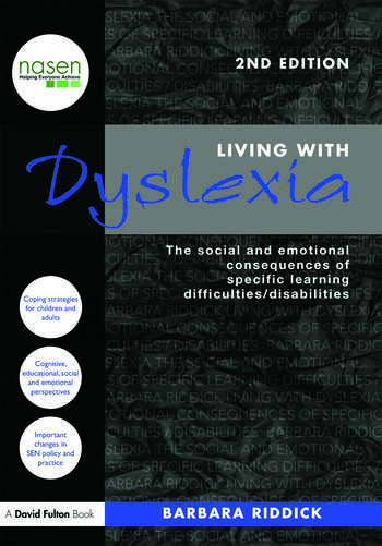 Living With Dyslexia The social and emotional consequences of specific learning difficulties/disabilities book cover